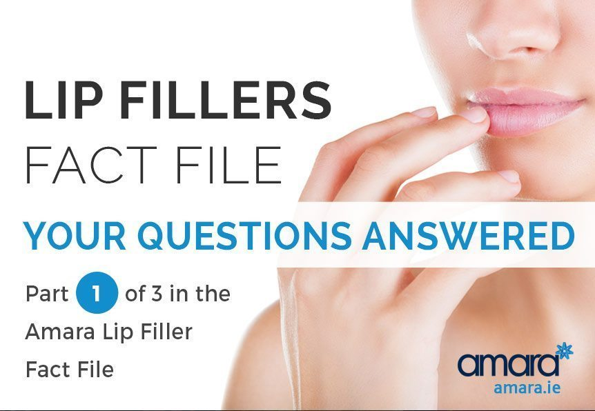 Lip Fillers Fact Filer - Lip Fillers Dublin