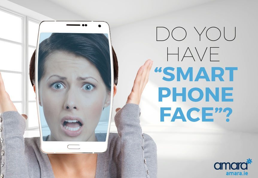 Do You Have Smart Phone Face - Amara Skin Care