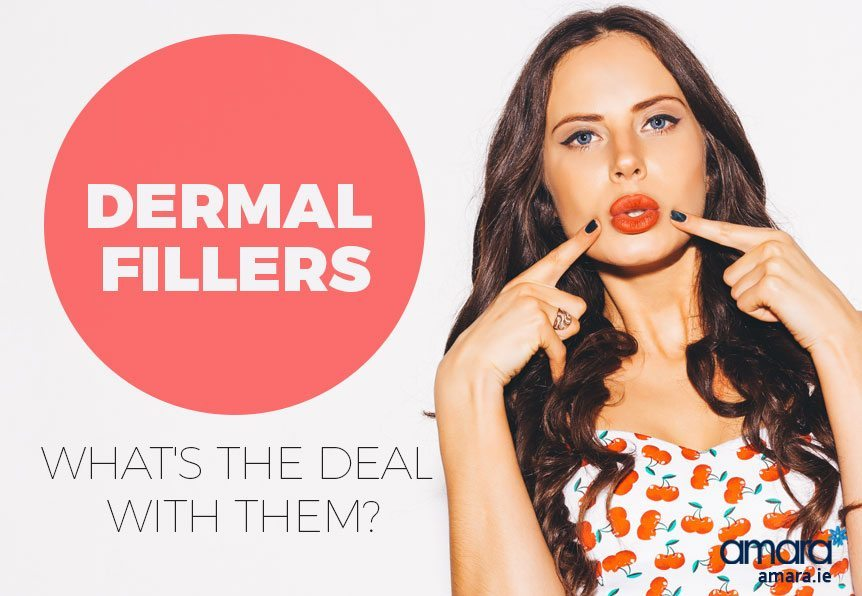 Dermal Fillers - What's the Deal With them - Dermal Fillers Dublin